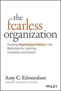 The Fearless Organization