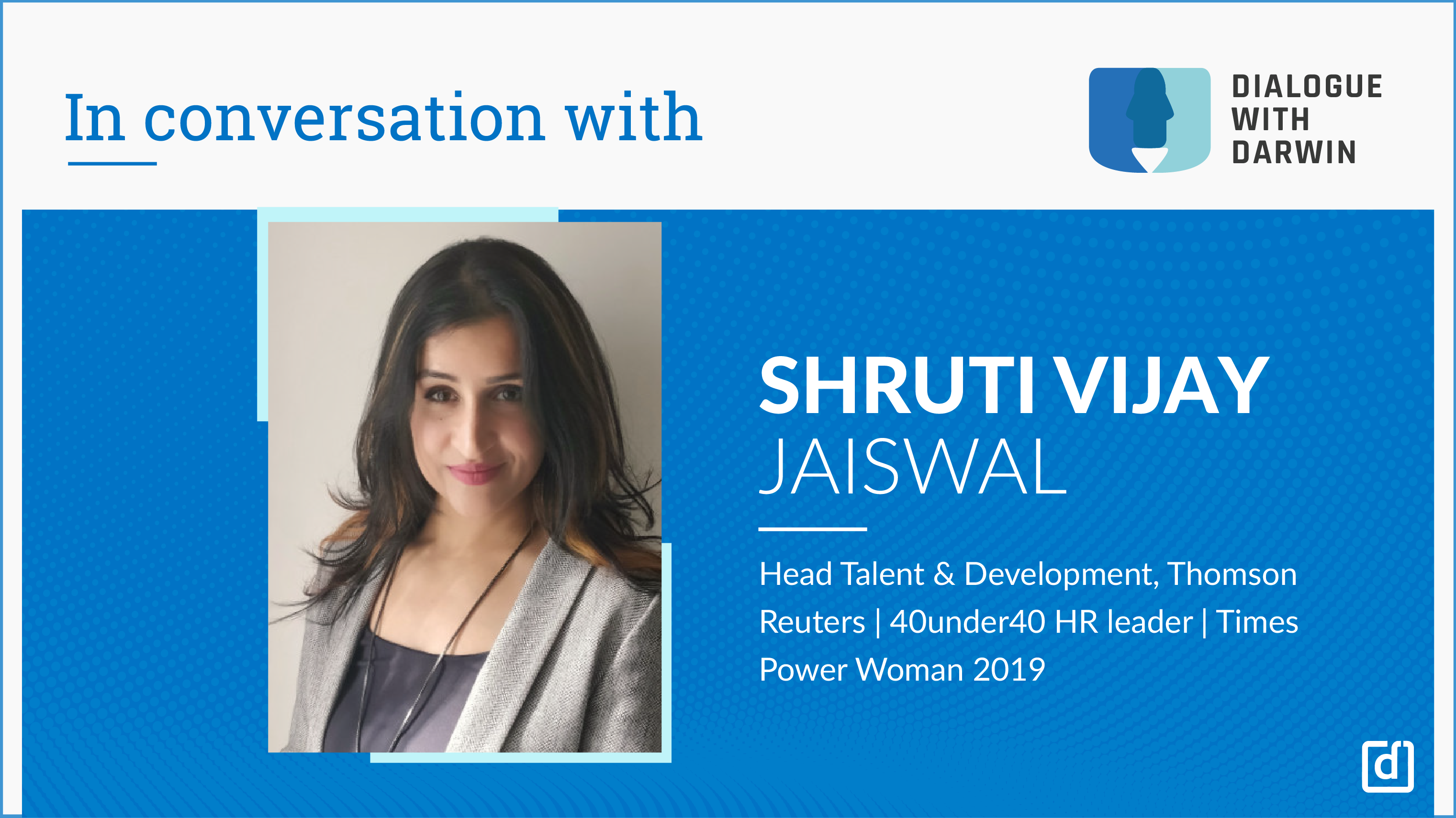 Key Anchors To Digital Transformation & The Role of HR - In Conversation with Shruti Jaiswal