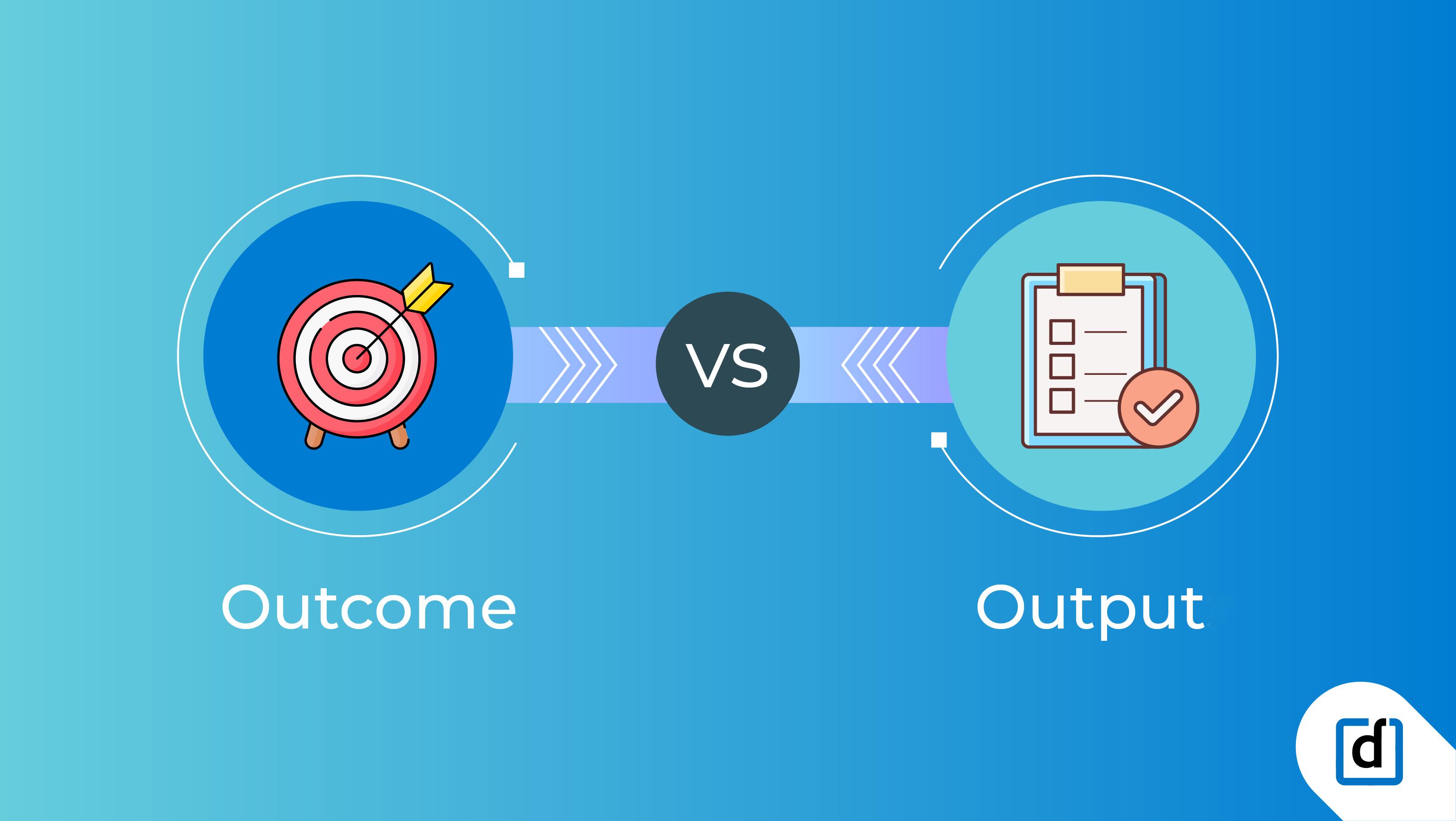 okr-philosophy-outcome-vs-output