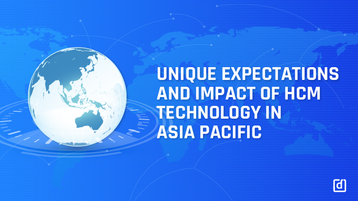 Unique Expectations & Impact Of HCM Technology In Asia Pacific