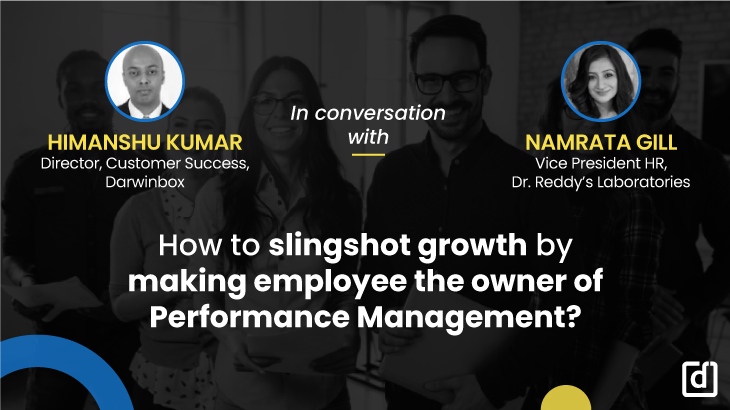 How To Slingshot Growth By Making Employee The Owner Of Performance Management
